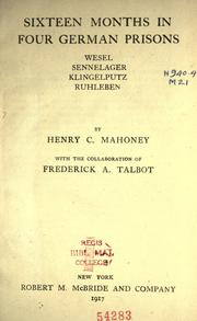 Cover of: Sixteen months in four German prisons by Henry Charles Mahoney
