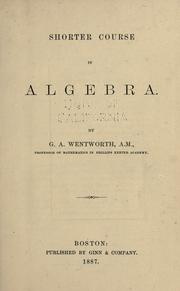 Cover of: Shorter course in algebra