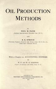Oil production methods by Paul McClary Paine