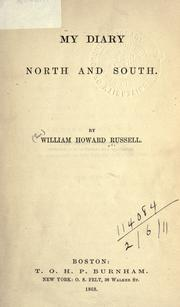 My diary North and South by Sir William Howard Russell