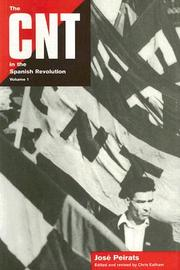 Cover of: The CNT In The Spanish Revolution Volume 1 | Jose Peirats