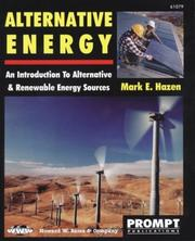 Alternative energy by Mark E. Hazen