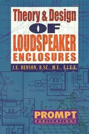 Theory and design of loudspeaker enclosures by J. E. Benson