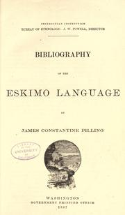 Bibliography of the Eskimo language by James Constantine Pilling