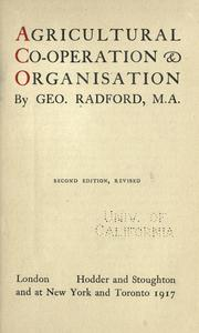 Agricultural co-operation and organisation by George Radford