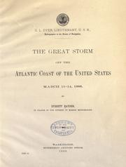 Cover of: The great storm off the Atlantic coast of the United States March 11-14, 1888