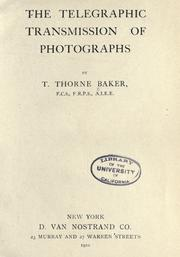 Cover of: The telegraphic transmission of photographs