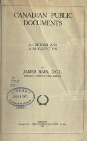 Cover of: Canadian public documents | Bain, James
