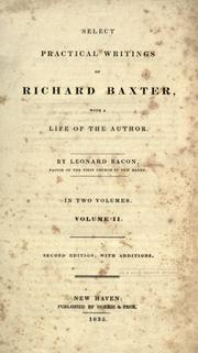 Cover of: Select practical writings of Richard Baxter