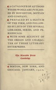 Cover of: A catalogue of authors whose works are published by Houghton, Mifflin and Company