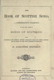 Cover of: The book of Scottish song | Alexander Whitelaw