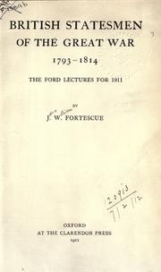Cover of: British statesmen of the great war, 1793-1814: the Ford lectures for 1911