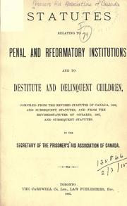 Cover of: Statutes relating to penal and rfeormatory [sic] institutions, and to destitute and delinquent children |
