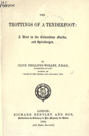 The trottings of a tenderfoot by Phillipps-Wolley, Clive