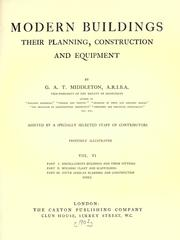 Cover of: Modern buildings, their planning, construction and equipment