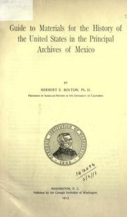 Cover of: Guide to materials for the history of the United States in the principal archives of Mexico