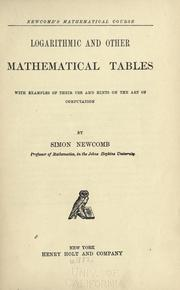 Cover of: Logarithmic and other mathematical tables: with examples of their use and hints on the art of computation