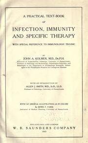 Cover of: A practical text-book of infection, immunity, and specific therapy