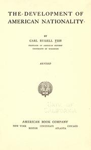 The development of American nationality by Fish, Carl Russell