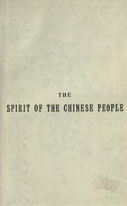 The spirit of the Chinese people by Hongming Gu