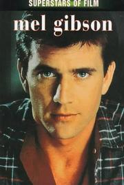 Cover of: Mel Gibson (Superstars of Film) | Jon E. Lewis