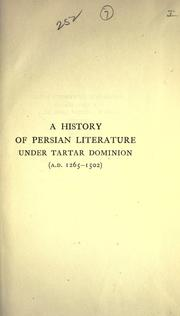 Cover of: A history of Persian literature under Tartar dominion (A.D, 1265-1502)