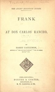 Frank at Don Carlos' rancho by Harry Castlemon