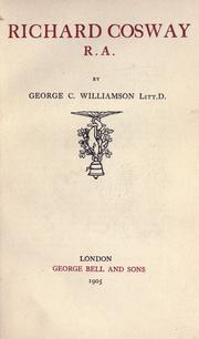 Richard Cosway  R.A by George Charles Williamson