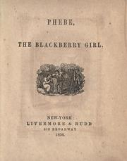 Cover of: Phebe, the blackberry girl |