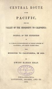 Cover of: Central route to the Pacific, from the Valley of the Mississippi to California