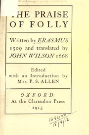 an essay on erasmus the praise of folly The praise of folly by aht levi (1993) the praise of folly has long been famous as the best-known work of the greatest of the renaissance humanists, erasmus of rotterdam it is a fantasy which starts off as a learned frivolity but turns into a full-scale ironic encomium after the manner of the greek satirist lucian, the first and in its way the finest example of a new form of renaissance.