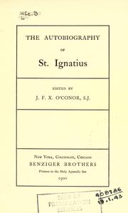 Cover of: The autobiography of St. Ignatius