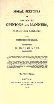 Cover of: Moral sketches of prevailing opinions and manners, foreign and domestic