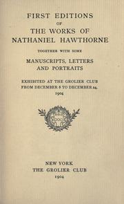 First editions of the works of Nathaniel Hawthorne by Grolier Club