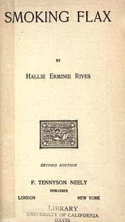 Cover of: Smoking flax | Rives, Hallie Erminie