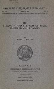 Cover of: The strength and stiffness of steel under biaxial loading
