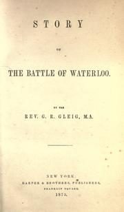 Cover of: Story of the battle of Waterloo
