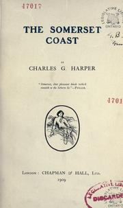 Cover of: The Somerset coast | Harper, Charles G.