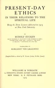 Cover of: Present-day ethics in their relation to the spiritual life