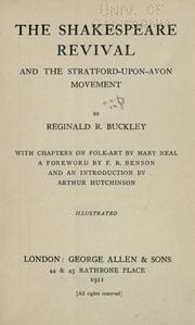The Shakespeare revival and the Stratford-upon-Avon movement by Reginald R. Buckley