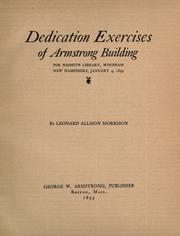 Cover of: Dedication exercises of Armstrong building for Nesmith library, Windham, New Hampshire, January 4, 1899 |