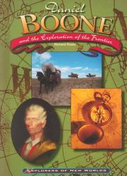 Cover of: Daniel Boone and the exploration of the frontier