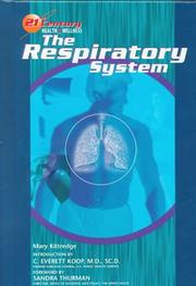 Cover of: The Respiratory System (21st Century Health and Wellness)