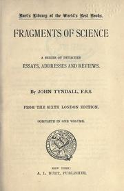 Cover of: Fragments of science: a series of detached essays, addresses and reviews