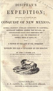 Doniphan's expedition; containing an account of the conquest of New Mexico by Hughes, John T.