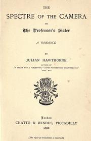 Cover of: The spectre of the camera; or, The professor's sister: a romance
