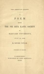 Cover of: The  American legend: A poem before the Phi beta kappa society of Harvard university, July 18, 1850.