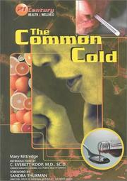 Cover of: The Common Cold (21st Century Health and Wellness)
