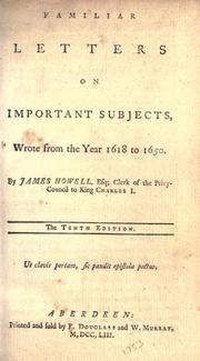 Cover of: Familiar letters on important subjects: wrote from the year 1618 to 1650.
