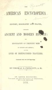 Cover of: The American encyclopedia of history, biography and travel, comprising ancient and modern history